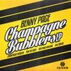 Champagne Bubbler (Original Mix)