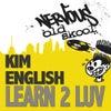 Learn 2 Luv (Francois K Atmospheric Mood)