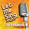 Let Me Sing (Joyful) (Original Mix)