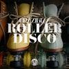 Roller Disco (Original Mix)