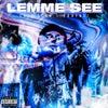 Lemme See (Original Mix)