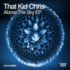 Above The Sky (Original Mix)