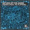 Fiends (feat. MC Flipside) (Extended Mix)