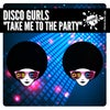 Take Me To The Party (Extended Mix)