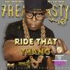 Ride That Thang (Original Mix)