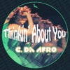 Thinkin' About You (Original Mix)
