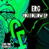 You Follow (Original Mix)