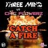 Catch A Fire (Reconstruction Edit)
