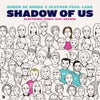 Shadow Of Us (Electronic Family 2019 Anthem) feat. Lara (Extended Mix)