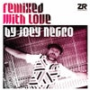 Haven't You Heard (Joey Negro Extended Disco Mix)