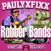 Rubber Bands (Original Mix)