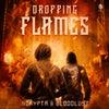 Dropping Flames (Original Mix)