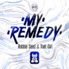 My Remedy (Original Mix)