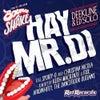 Hay Mr DJ (Keith Mackenzie & Fixx Remix)