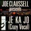 Je Ka Jo feat. Vera Mara (Crazy Vocal Mix)