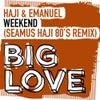 Weekend (Seamus Haji Extended 80's Remix)