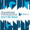Don't Be Silent feat. Dominique Woolf (Audiofly Remix)