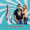 Let The Party Start feat. Samara (Original Mix)