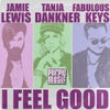 I Feel Good (Jamie Lewis Club Cut)
