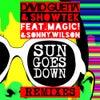 Sun Goes Down Feat. Magic! & Sonny Wilson (Hugel Remix)
