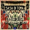 Baby Knife (LucaJLove Remix)
