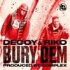 Bury Dem (Original Mix)