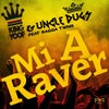 Mi a Raver feat. Ragga Twins (Original Mix)