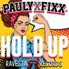 Hold Up (Original Mix)