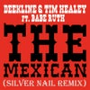 The Mexican (Silver Nail Remix)