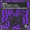 Without You (feat. Hannah Jane Lewis) (Steve Darko Extended Remix)
