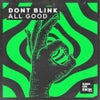 ALL GOOD (Extended Mix)