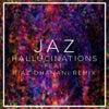 Hallucinations (Riaz Dhanani Remix)