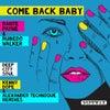 Come Back Baby (Original Reincarnation)