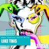 Like This (Original Mix)