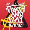 Party & Play (Greg Churchill Remix)