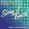 Sing It Back Feat. Lisa Donnelly (Caldwell & Teixeira 2012 Mix)