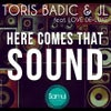 Here Comes That Sound (2K13 Original Mix)