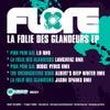 La Folie Des Glandeurs (Jason Sparks Remix)