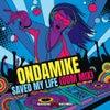 DJ Saved My Life (ODM Mix)