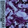 Nightcrawler (Tensnake Extended Mix)