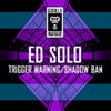 Trigger Warning (Original Mix)