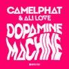 Dopamine Machine (Club Mix)