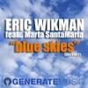 Blue Skies feat. Marta Santamaria (Original Mix)
