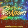 Replay The Night (feat. Nytrix) (Extended Mix)