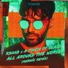 All Around The World (La La La) (Marnik Remix)