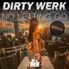 No Letting Go (Alex Acosta Peak Hour Extended Remix)