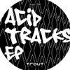 Lost In Acid (Original Mix)