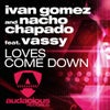 Loves Come Down (feat. Vassy) (Dub Mix)