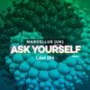 Ask Yourself (Original Mix)