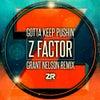 Gotta Keep Pushin' (Grant Nelson Remix)
